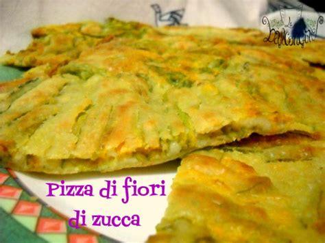 pizza con i fiori di zucca pizza di fiori di zucca uno sfizio immancabile cucinare