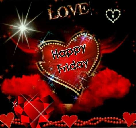 love happy friday pictures   images