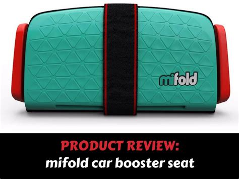 mifold car booster seat review mum   move