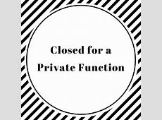CLOSED FOR A PRIVATE FUNCTION SmokenWater
