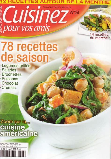 cuisine gourmande magazine recettes d assiettes gourmandes dans le magazine