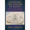 Unveiling the Mystery of Dante : An Esoteric Understanding ...