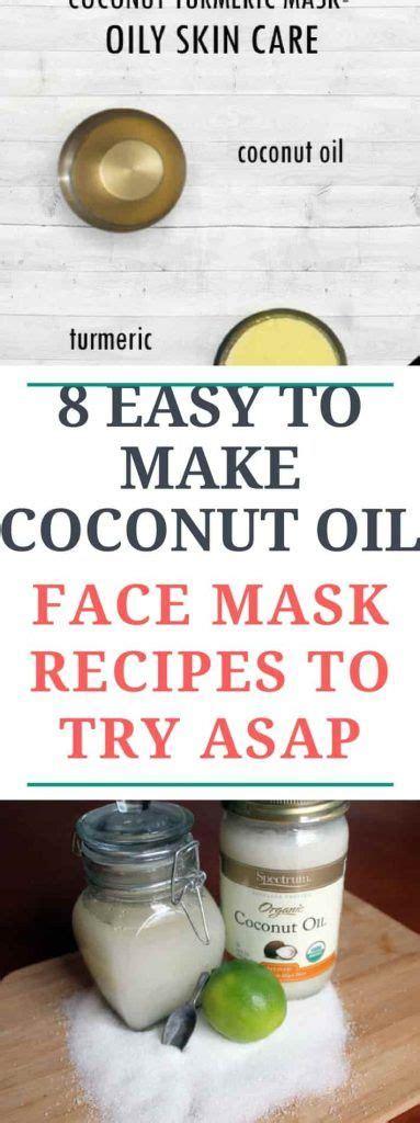 easy   coconut oil face mask recipes   asap