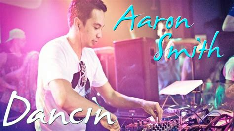 Lyrics Aaron Smith Dancin (krono Remix)
