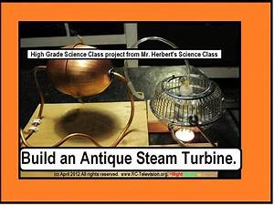 How to build an antique Steam Turbine for a Science Fair ...