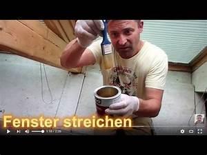 Holzfenster Streichen Mit Lasur : fenster streichen mit dickschicht lasur holzfenster fensterrahmen youtube ~ Yasmunasinghe.com Haus und Dekorationen