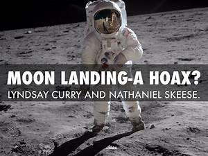 Moon Landing-A Hoax? by Nathaniel Skeese