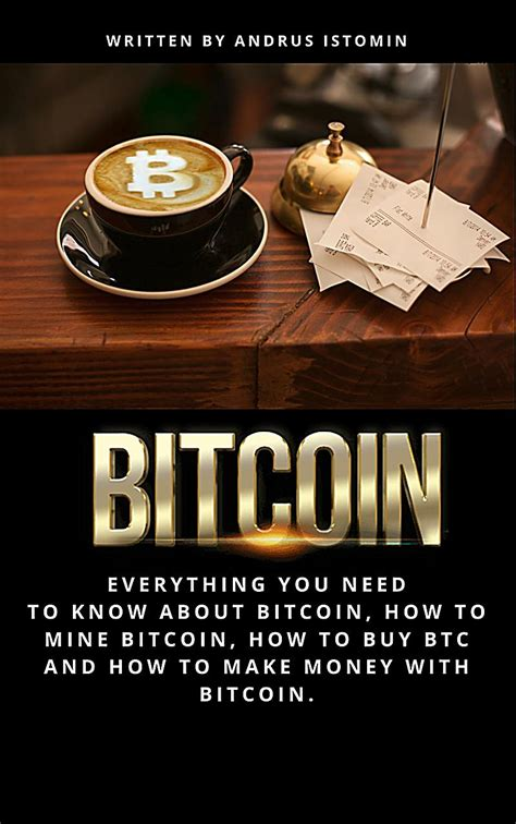where to buy btc bitcoin everything you need to about bitcoin how to