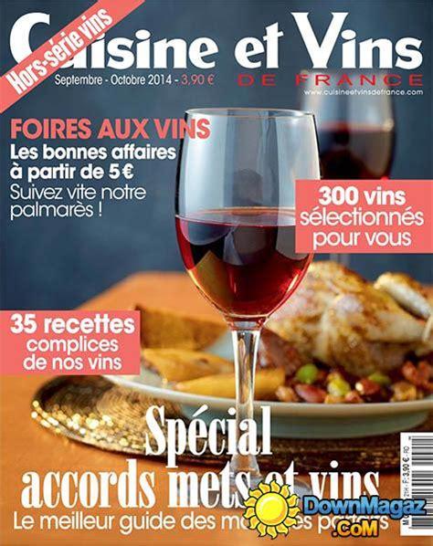 cuisine et vin cuisine et vins de hors série septembre octobre
