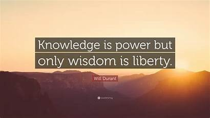 Knowledge Power Wisdom Quote Liberty Wallpapers Durant