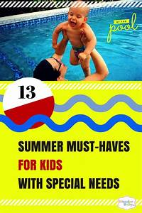 Must Haves Sommer 2015 : 13 summer must haves for special needs kids ~ Eleganceandgraceweddings.com Haus und Dekorationen