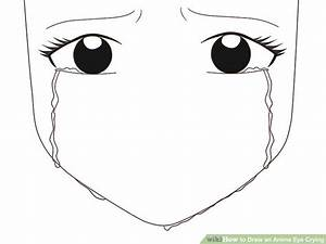 How to Draw an Anime Eye Crying: 7 Steps (with Pictures ...
