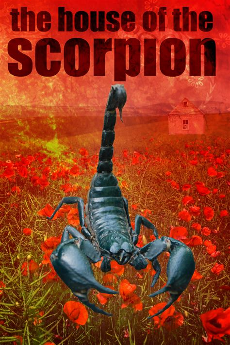 The House Of The Scorpion By Wendigogirl On Deviantart