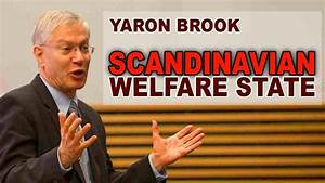 Yaron Brook: The Downfall of the Scandinavian Welfare ...