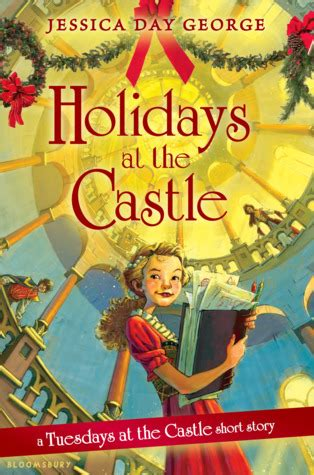 holidays   castle  jessica day george