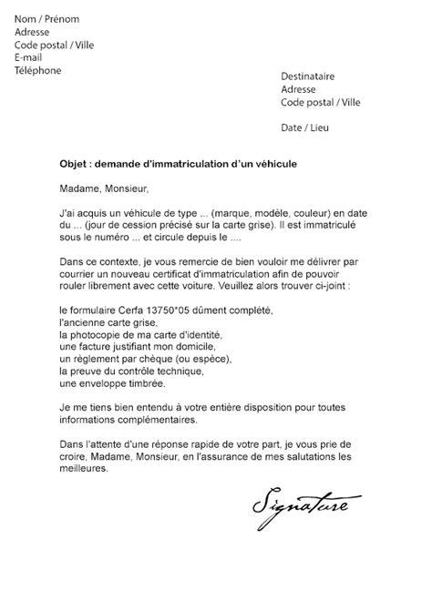 modele voiture carte grise lettre de demande d immatriculation v 233 hicule mod 232 le de