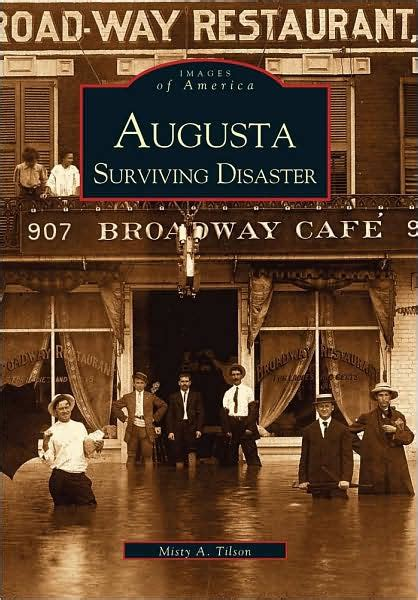 barnes and noble augusta ga augusta surviving disaster images of america