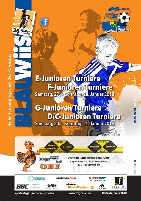 FC Gossau Hallenturniere 2018 by FC Gossau SG - Issuu
