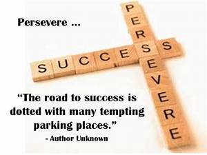 Persevere | Favourite quotes | Pinterest