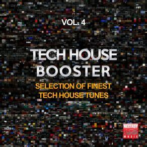 Tech House Booster Vol 4 (selection Of Finest Tech House