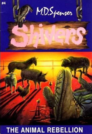 animal rebellion shivers   md spenser reviews discussion bookclubs lists