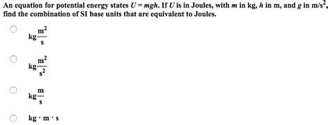 An Equation For Potential Energy States U = Mgh. I