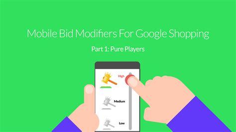 bid shopping mobile bid modifiers for shopping