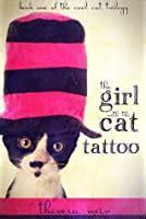 girl   cat tattoo  theresa weir