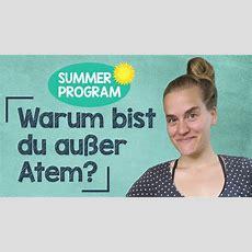 Sommerprogramm #6  Warum Bist Du Außer Atem?  How To Respond?!  A2b1 Youtube