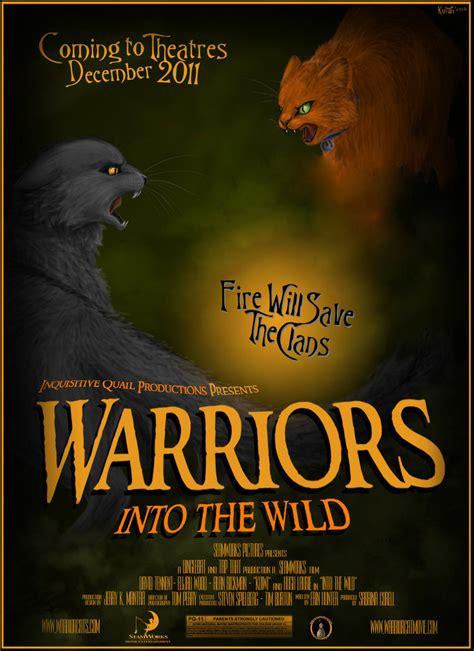 Warriors Into The Wild Movie By Kuiwi On Deviantart