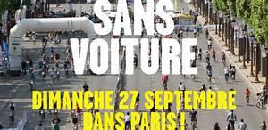 Dimanche Sans Voiture Paris : paris organise sa grande journ e sans voiture ~ Medecine-chirurgie-esthetiques.com Avis de Voitures
