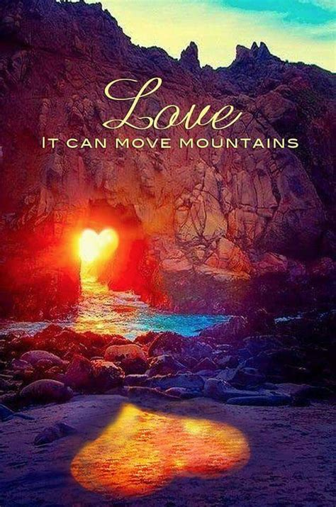 love  move mountains pictures   images