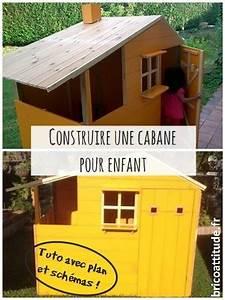 tuto construire une cabane pour enfant brico attitude With plan cabane de jardin enfant