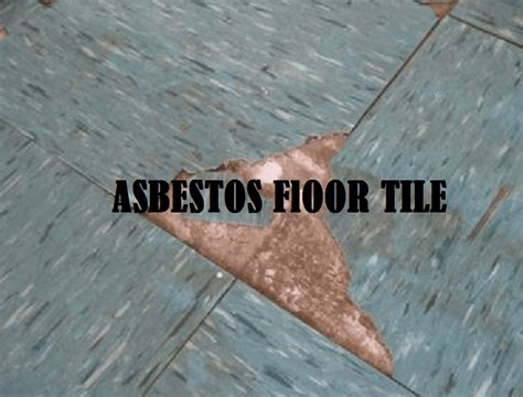asbestos floor tiles   dangerous review home