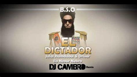 Jalal Hamdaoui & Driver Ila Nzour Nebra (bso El Dictador