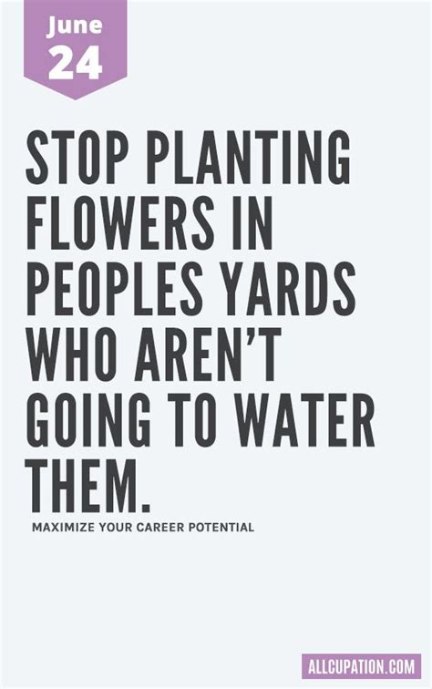daily inspiration june  stop planting flowers