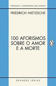 Baixar Livro 100 Aforismos Sobre o Amor e a Morte – Friedrich Nietzsche em PDF, ePub, mobi ou