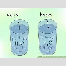 How To Explain Acids And Bases To Kids 10 Steps Wikihow