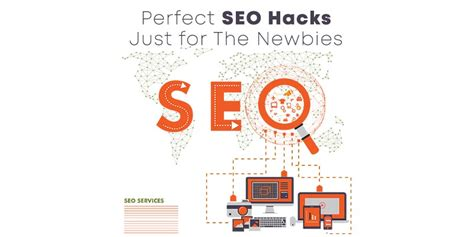 Perfect Seo Hacks Just For The Newbies Boost Your Site