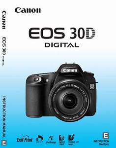 Canon Eos 30d Manual  Owner User Guide And Instructions