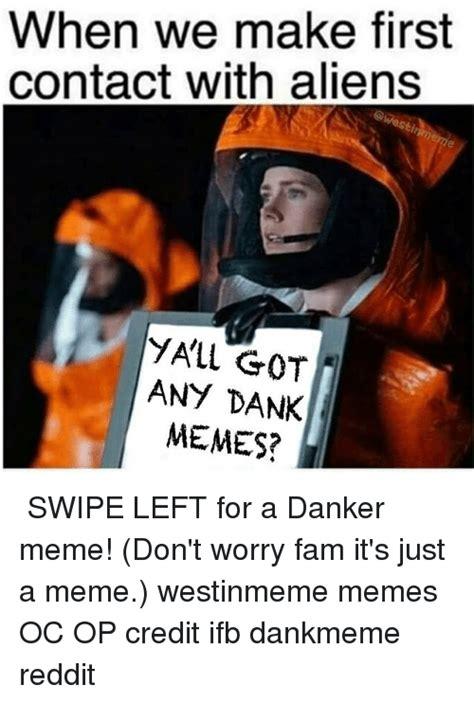 Danker Memes - 25 best memes about aliens and reddit aliens and reddit memes