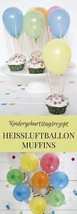 Rezepte Für Geburtstagsfeier : idee f r den kindergeburtstag rezept f r hei luftballon muffins rezepte kindergeburtstag ~ Frokenaadalensverden.com Haus und Dekorationen