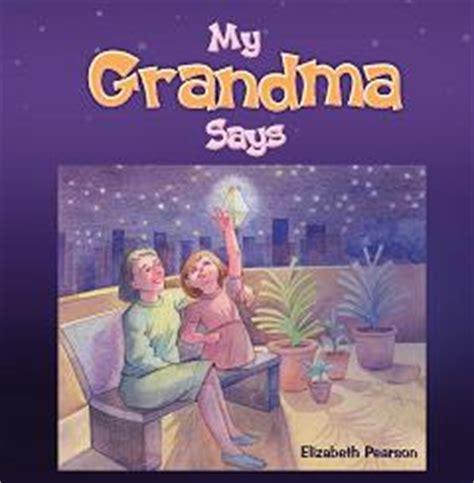 Snippets Of Wisdom From Grandma To Grandchildren ...