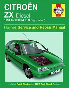 Citroen Zx Diesel 1991 1998 Haynes Service Repair Manual