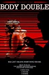Body Double (1984) Another iconic poster from my childhood ...