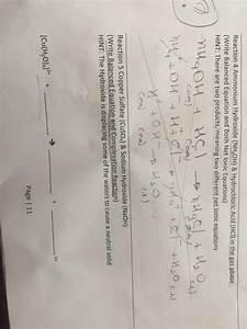 Solved  Ammonium Hydroxide  Nh 4oh   U0026 Hydrochloric Acid  H
