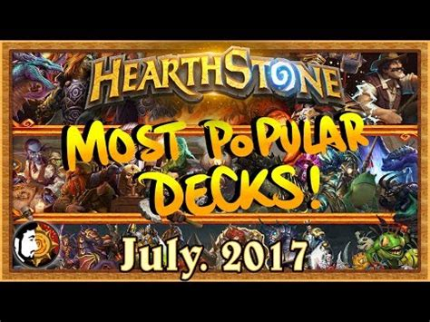 Shaman Deck July 2017 by Hearthstone Most Popular Decks July 2017 The Monthly Meta