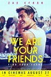 In Cinemas: August 28, 2015 — We Are Your Friends, No ...
