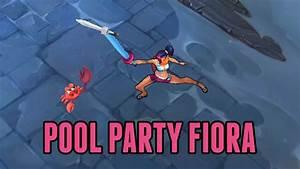 Pool Party Fiora Skin Spotlight - YouTube
