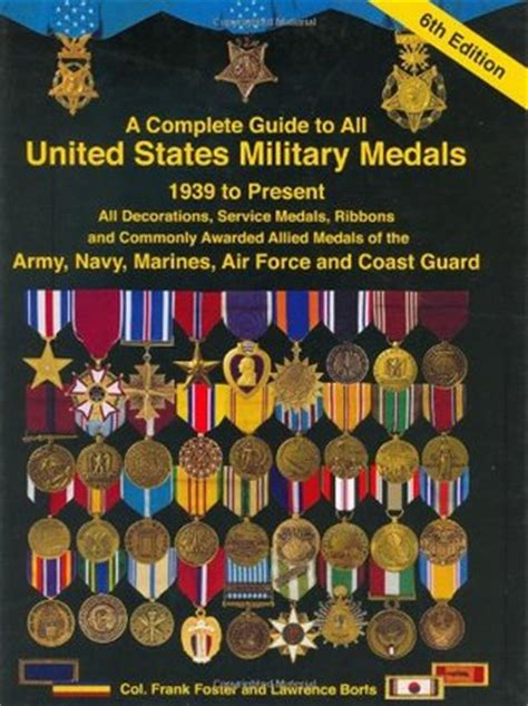 Awards And Decorations Us Army by A Complete Guide To United States Medals 1939 To